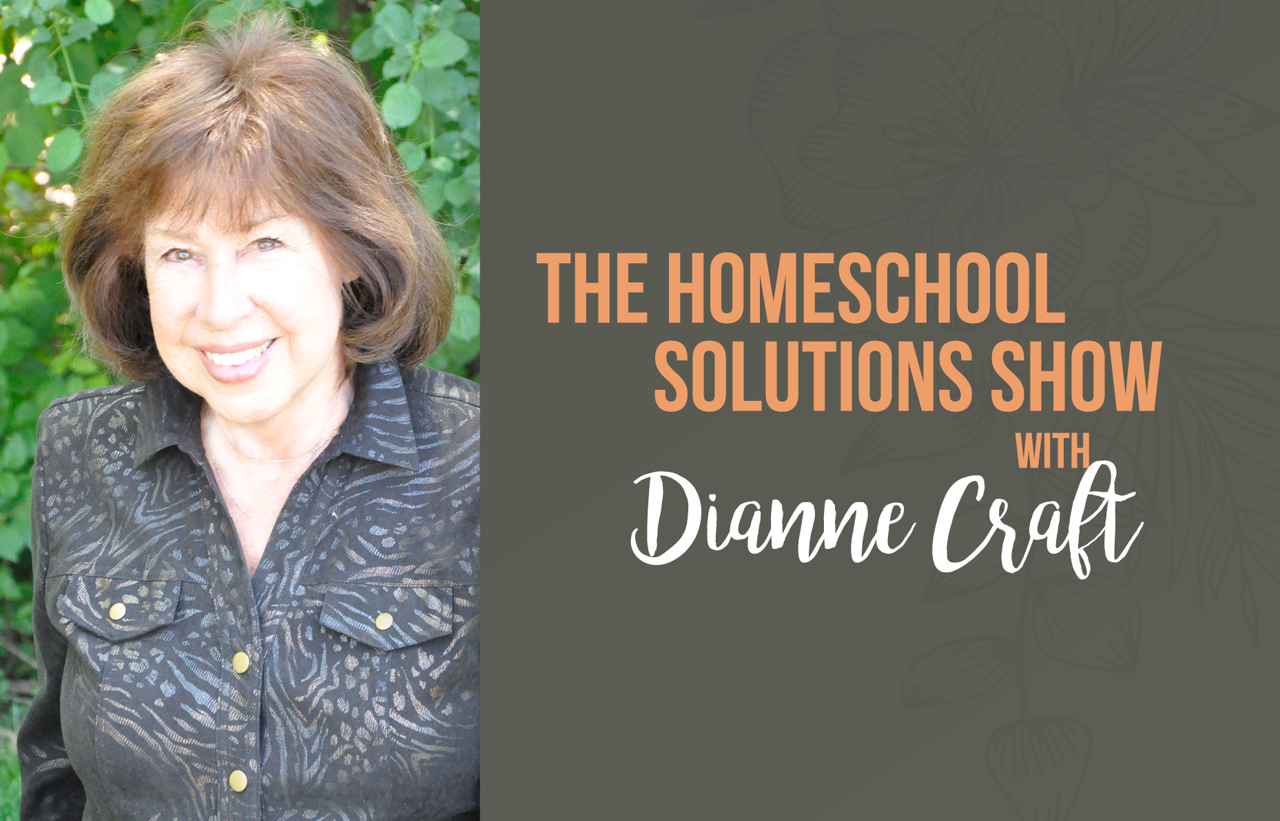 HS #248 Photographic Memory: Your Child's Greatest Resource with Dianne Craft