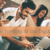 Homeschooling in the Digital Age