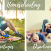 Homeschooling Advantages and Disadvantages